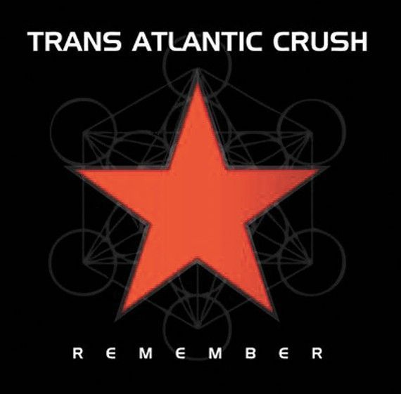 Trans Atlantic Crush - Remember
